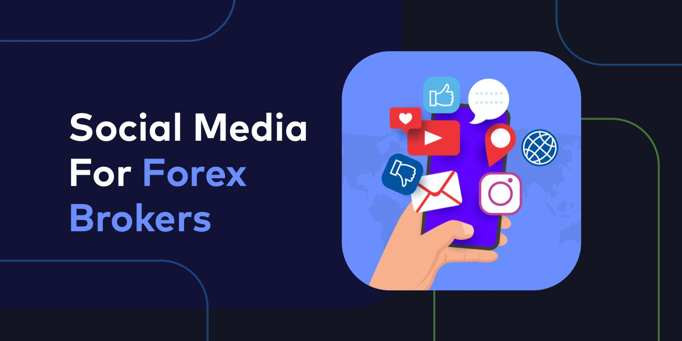 How Can Forex Brokers Use Social Media Handles to Their Advantage