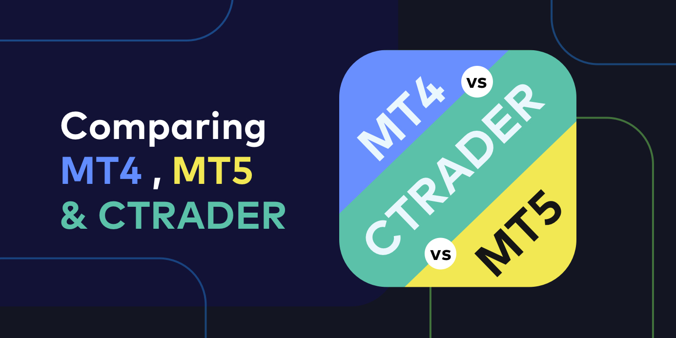 How to Compare Trading Platforms like MT4, MT5 and Ctrader